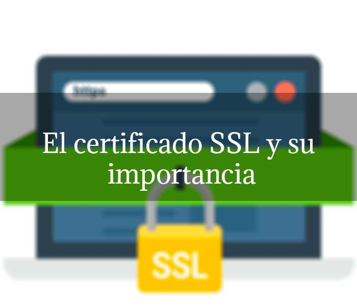 El certificado SSL y su importancia