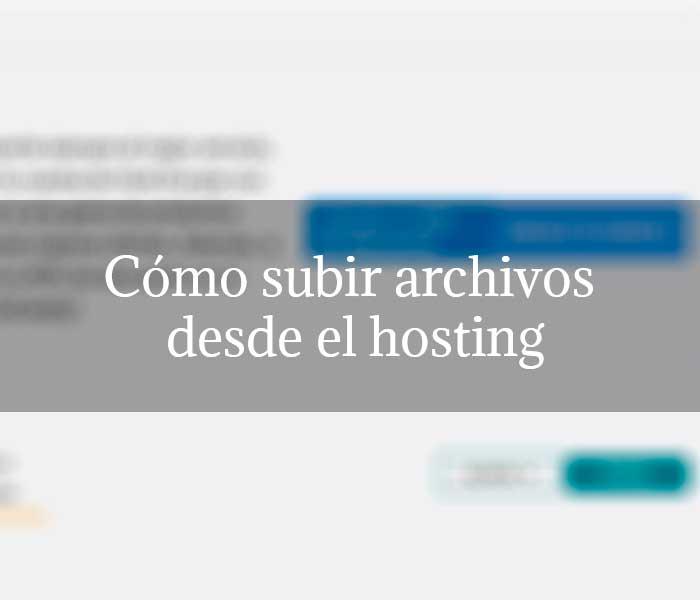 Cómo subir archivos desde el hosting