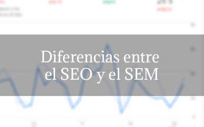 Diferencias entre el SEO y el SEM
