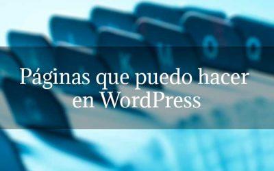Páginas que puedo hacer en WordPress
