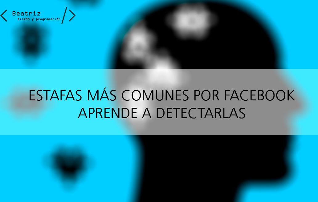 Estafas más comunes en Facebook y cómo detectarlas