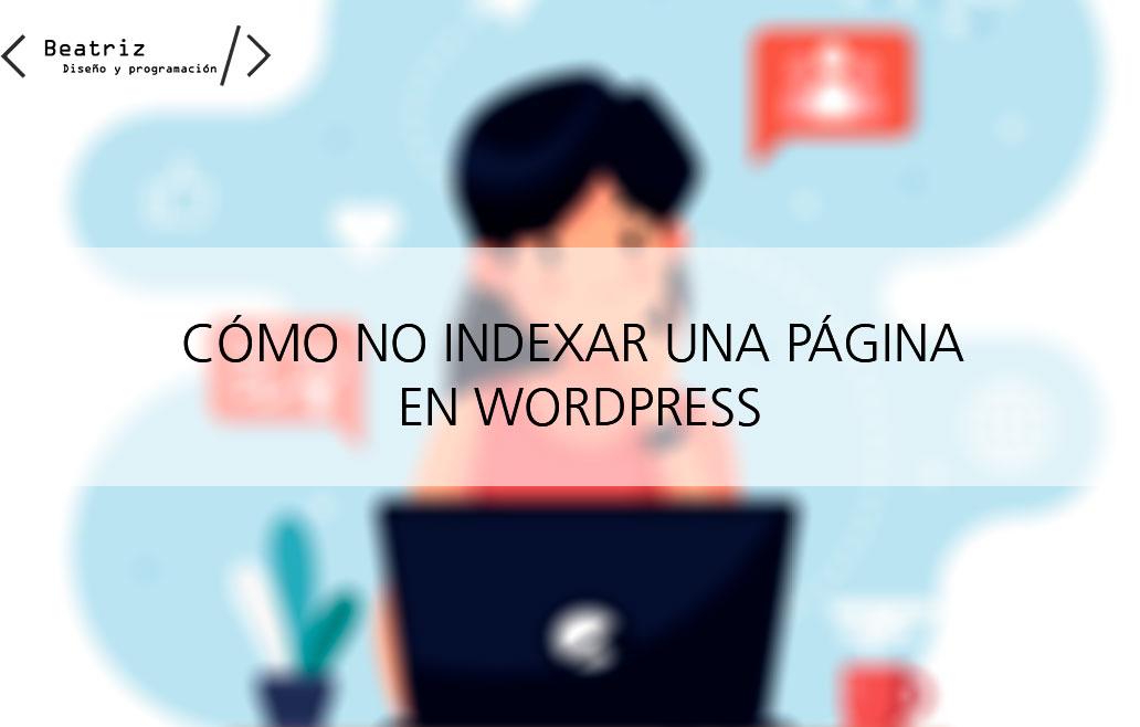 Cómo no indexar una página en WordPress