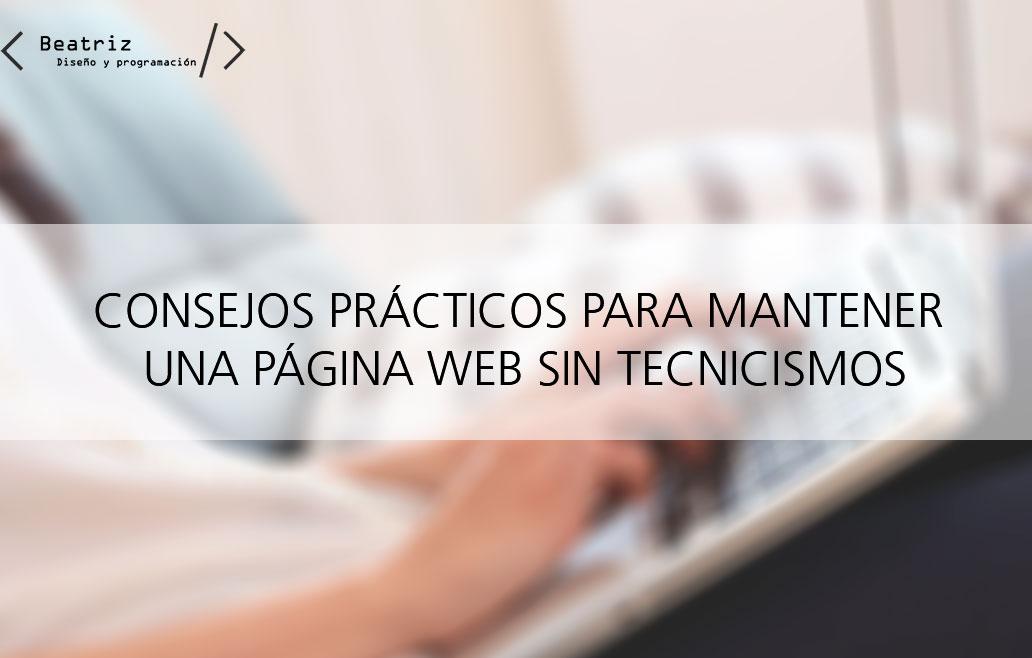 Como mantener una página web, trucos y consejos prácticos