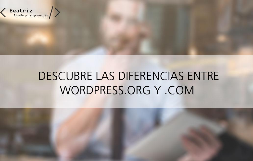 ¿Qué diferencia hay entre wordpress.com y .org?